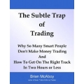 Brian McAboy- The Subtle Trap of Trading with Currency Strategy - A Practitioners Guide To Currency Trading Hedging and Forecasting - Callum Henderson